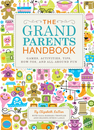 The Grandparents Handbook by Elizabeth Laban