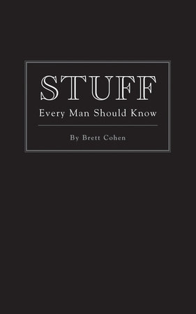 Stuff Every Man Should Know by