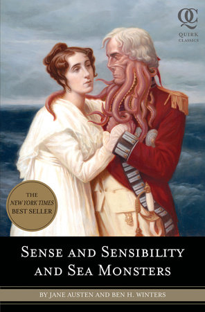Sense and Sensibility and Sea Monsters by