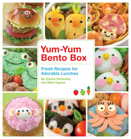 Yum-Yum Bento Box by Maki Ogawa and Crystal Watanabe
