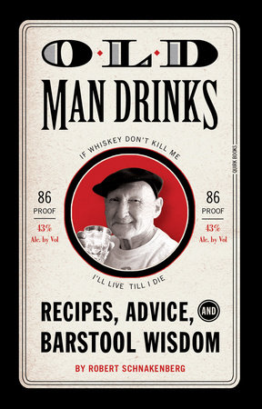 Old Man Drinks by Robert Schnakenberg