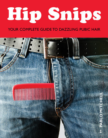 Hip Snips by Pablo Mitchell