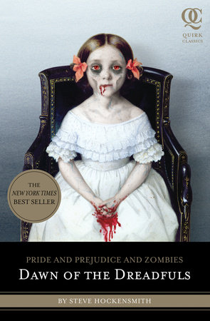 Pride and Prejudice and Zombies: Dawn of the Dreadfuls by Steve Hockensmith