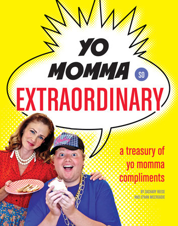 Yo Momma So Extraordinary by