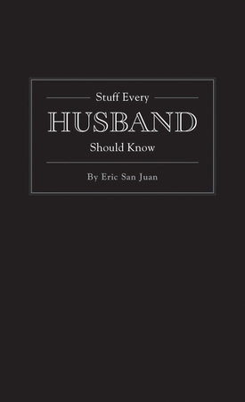Stuff Every Husband Should Know by