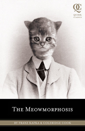 The Meowmorphosis by Franz Kafka and Cook Coleridge