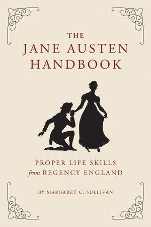 The Jane Austen Handbook