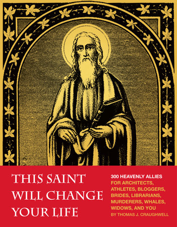 This Saint Will Change Your Life by