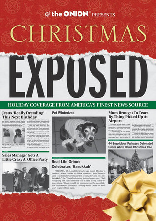 The Onion Presents: Christmas Exposed by The Onion Staff
