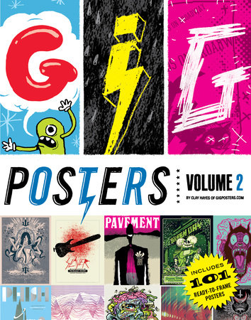 Gig Posters Volume 2 by Clay Hayes
