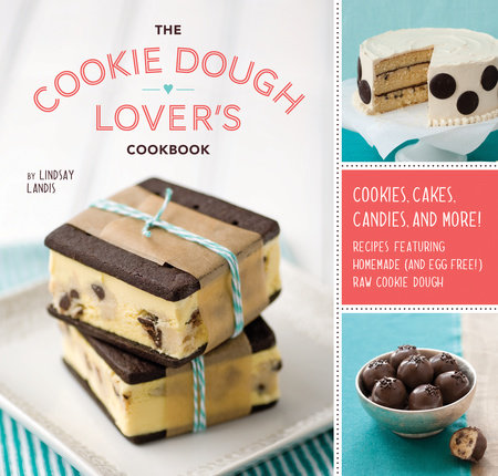 The Cookie Dough Lover's Cookbook by