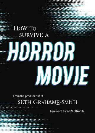 How to Survive a Horror Movie by