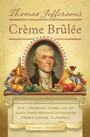 Thomas Jefferson's Creme Brulee by