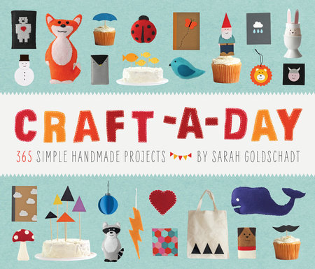 Craft-a-Day by Sarah Goldschadt