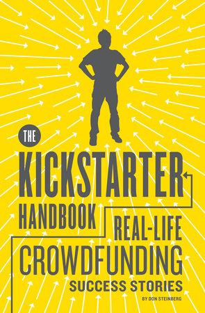 The Kickstarter Handbook by