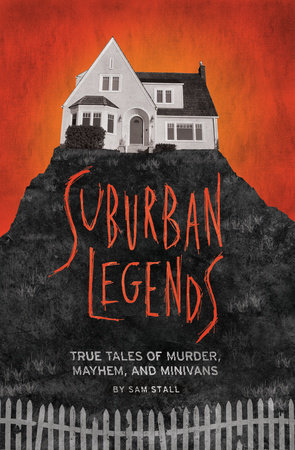 Suburban Legends by