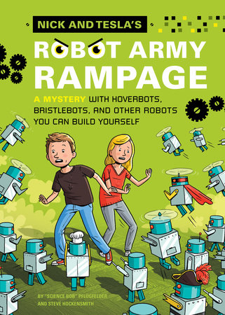 Nick and Tesla's Robot Army Rampage