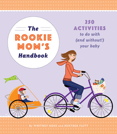The Rookie Mom's Handbook by