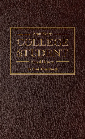 Stuff Every College Student Should Know by