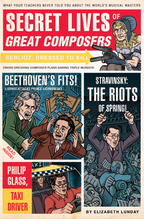 Secret Lives of Great Composers by