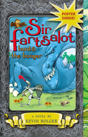 Sir Fartsalot Hunts the Booger