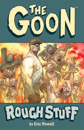 The Goon: Volume 0: Rough Stuff (2nd edition)