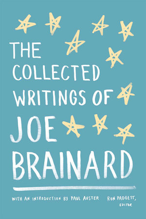 The Collected Writings of Joe Brainard