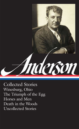 Sherwood Anderson: Collected Stories