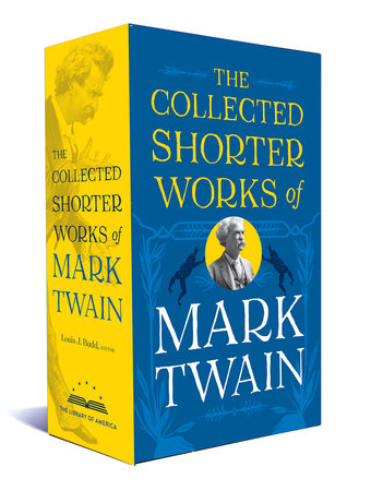 The Collected Shorter Works of Mark Twain