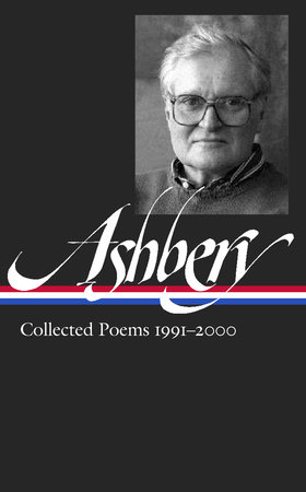 John Ashbery: Collected Poems 1991-2000 (LOA #301)
