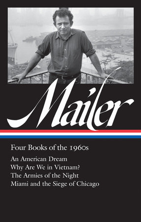 Norman Mailer: Four Books of the 1960s (LOA #305)