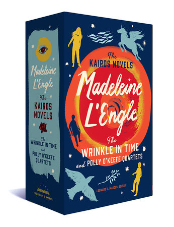 Madeleine L'Engle: The Kairos Novels: The Wrinkle in Time and Polly O'KeefeQuartets