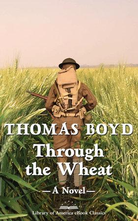 Through the Wheat: A Novel