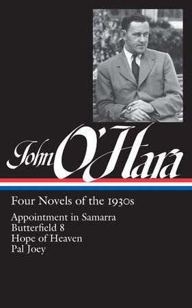 John O'Hara: Four Novels of the 1930s (LOA #313)
