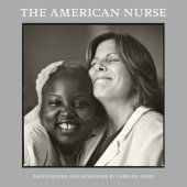 The American Nurse Written by Carolyn Jones