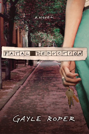 Fatal Deduction by Gayle Roper