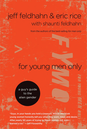 For Young Men Only by Eric Rice and Jeff Feldhahn