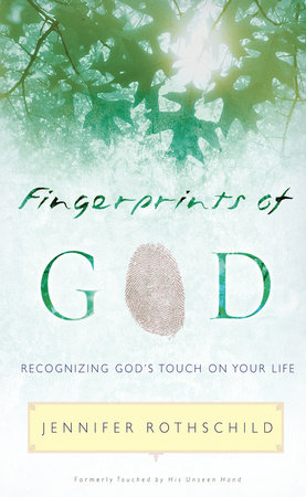 FINGERPRINTS OF GOD by Jennifer Rothschild