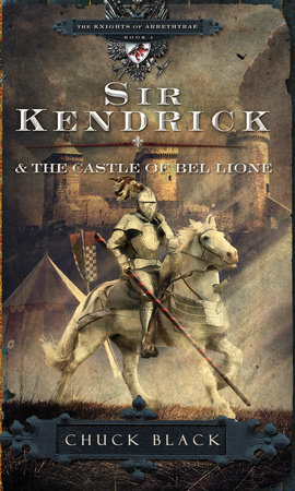 Sir Kendrick and the Castle of Bel Lione by
