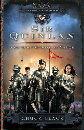 Sir Quinlan and the Swords of Valor by