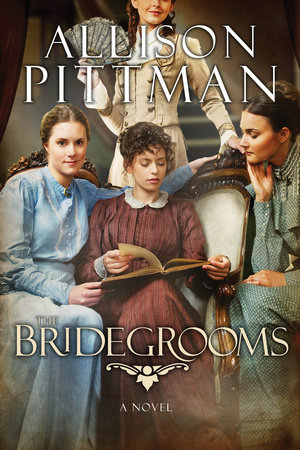 The Bridegrooms by Allison K. Pittman