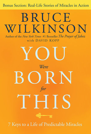 You Were Born for This by Bruce Wilkinson