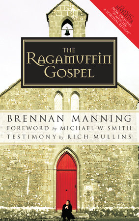 The Ragamuffin Gospel by