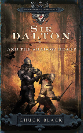 Sir Dalton and the Shadow Heart by