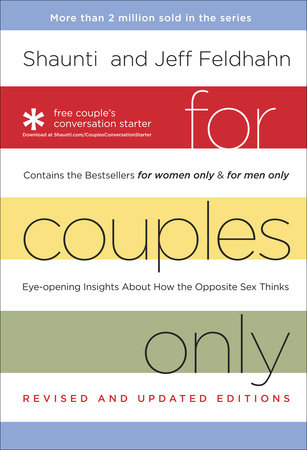 For Couples Only by Jeff Feldhahn and Shaunti Feldhahn