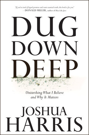 Dug Down Deep by