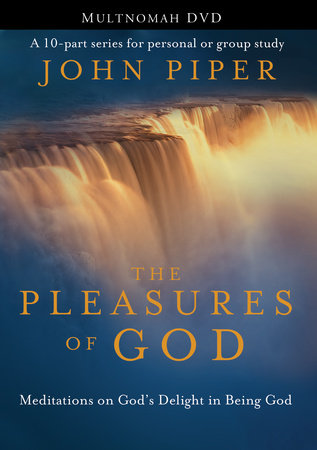 The Pleasures of God by