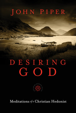 Desiring God by John Piper