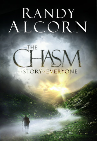 The Chasm by Randy Alcorn