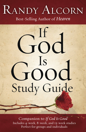 If God Is Good Study Guide by